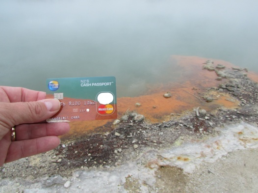 That strange moment when you realise that the photograph on your Thomas Cook Currency Card is the same as the view directly in front of you... the Champagne Pool Wai-O-Tapu